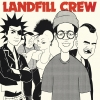 Landfill Crew EP