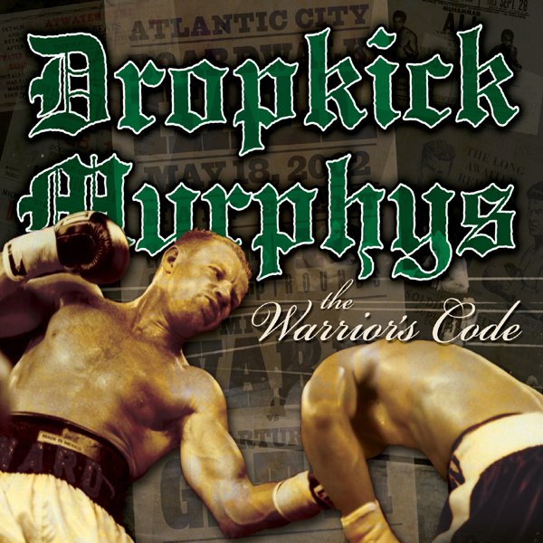 [FS] Dropkick Murphys - The Warrior's Code [FLAC]