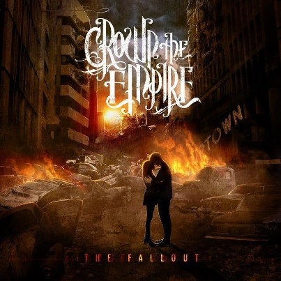 Crown The Empire The Fallout Album Art Crown The Empire  The Fallout