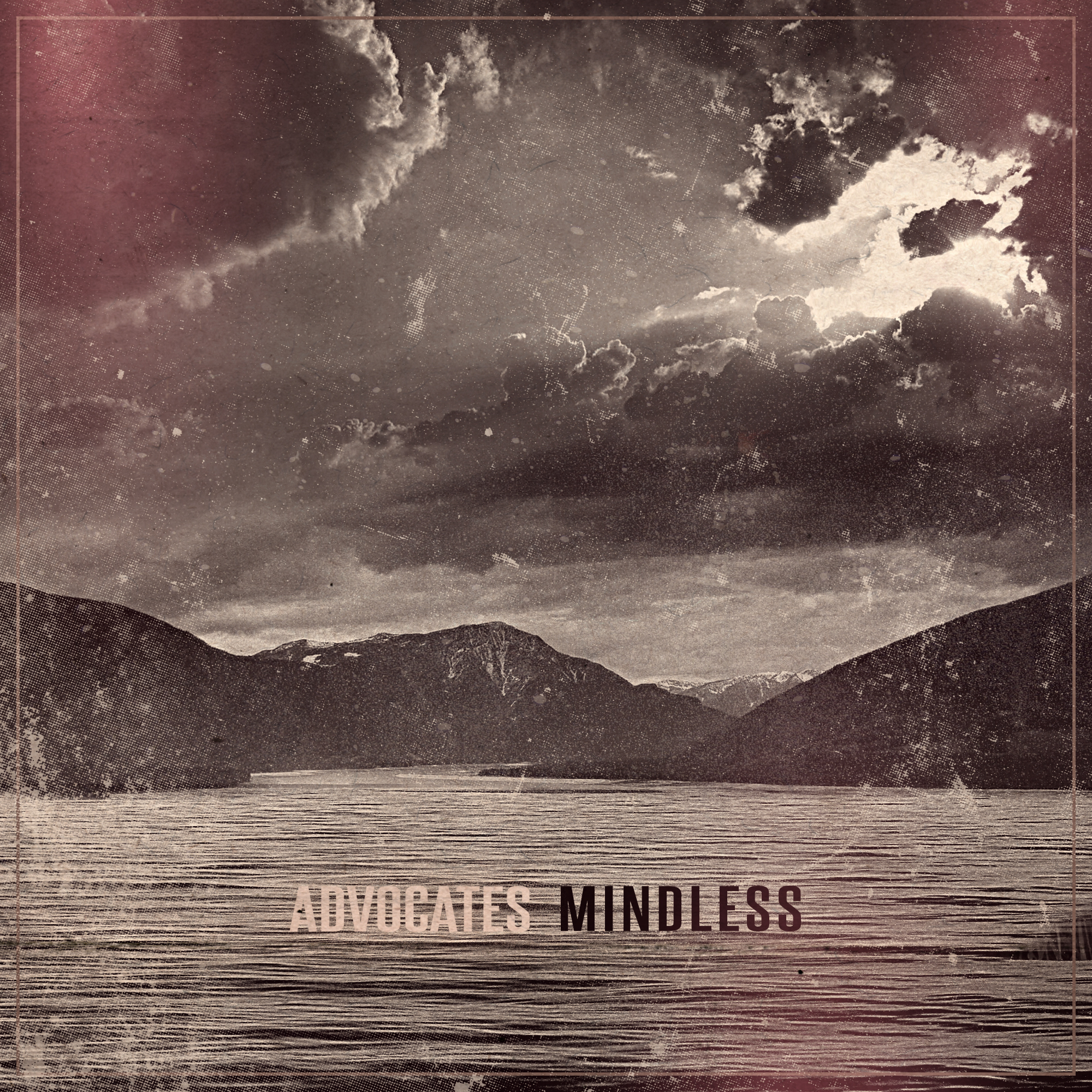 Mindless - Advocates